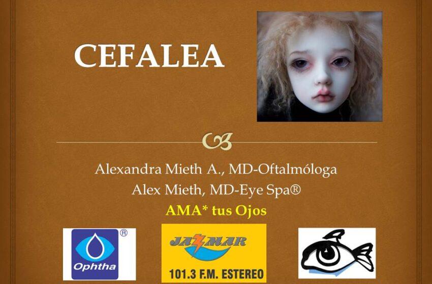 Ama tus ojos con Alexandra Mieth;la cefalea, como avocarla.