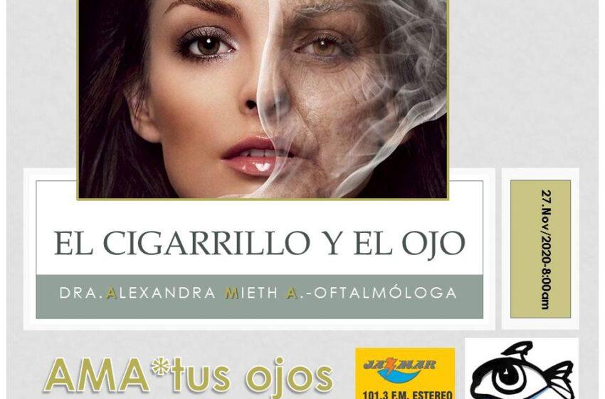 Alexandra Mieth, en su sección ama tus ojos, el tema, las afecciones que causa el cigarrillo.