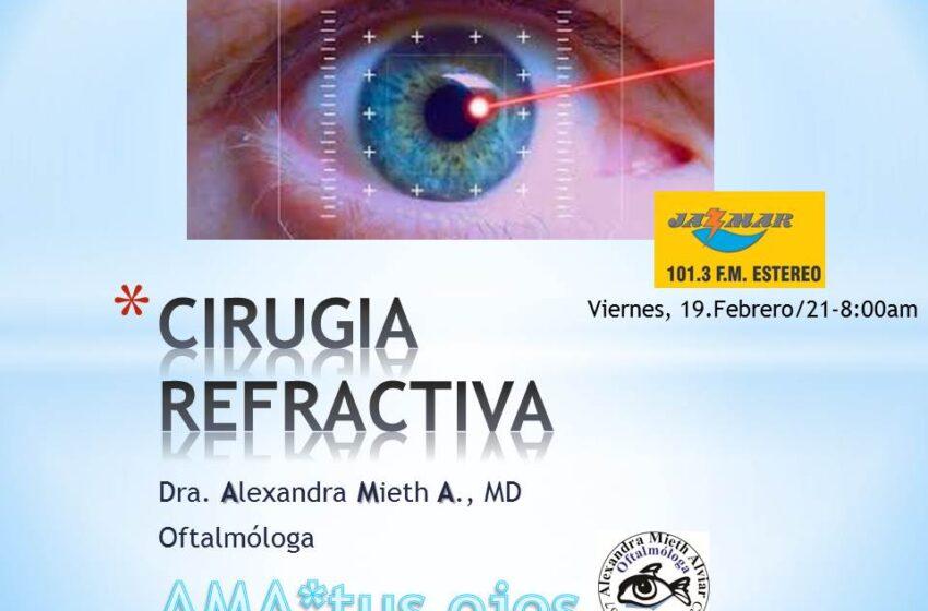 Alexandra Mieth en Ama tus Ojos, tema de hoy, la cirugía refractiva.