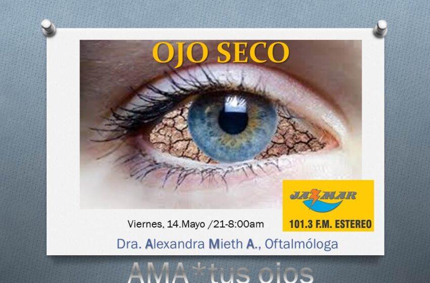 Alexandra Mieth en ama tus ojos, tema de hoy el ojo seco